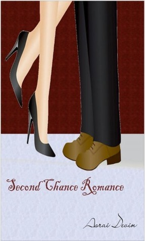 Second Chance Romance by Asrai Devin