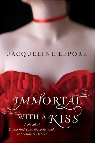 Immortal with a Kiss