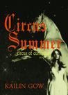 Circus Summer by Kailin Gow