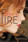 Bree's Fire