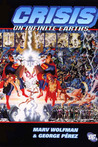 Crisis on Infinite Earths by Marv Wolfman