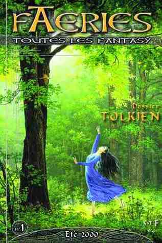 Spécial J.R.R. Tolkien (Faeries, #1)