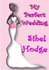 My Perfect Wedding (Helen Grey, #2)