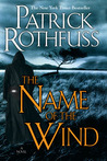 The Name of the Wind by Patrick Rothfuss