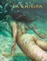 La Chiripa by Kaimana Wolff