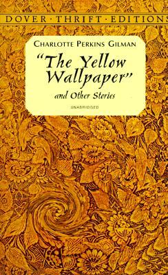 the yellow wallpaper audiobook  The Yellow Wallpaper and Other Stories by Charlotte Perkins Gilman