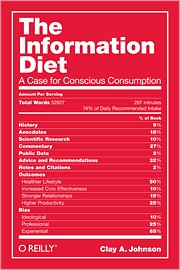 The Information Diet by Clay A. Johnson