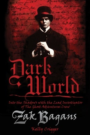 dark-world-into-the-shadows-with-the-lead-investigator-of-the-ghost-adventures-crew