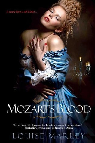 Mozart's Blood by Louise Marley