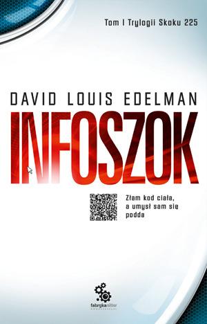 Infoszok by David Louis Edelman