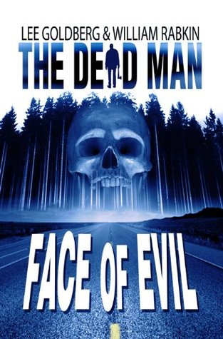 Face of Evil(The Dead Man 1)