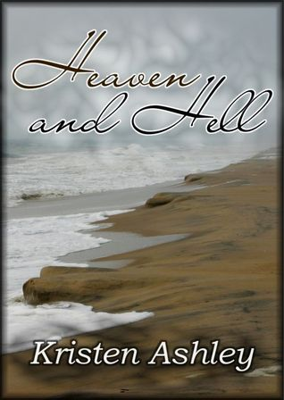 Heaven and Hell (Heaven and Hell, #1)