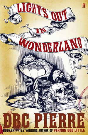 Lights Out in Wonderland by D.B.C. Pierre