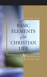 Basic Elements of the Christian Life, Volume Two