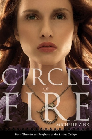 Circle of Fire (Prophecy of the Sisters #3)