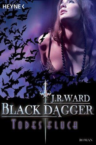 Todesfluch (Black Dagger Brotherhood, #10)