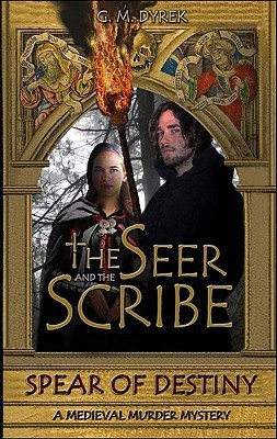 Spear of Destiny (The Seer and The Scribe #1)