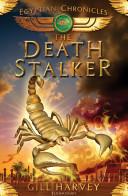The Deathstalker (Egyptian Chronicles #4...