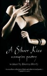 A Silver Kiss (Vampire Poetry)