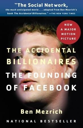 The Accidental Billionaires by Ben Mezrich