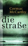 Die Straße by Cormac McCarthy