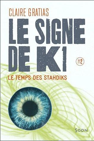 Le Signe de K1 tome 2 : Le temps des Tsahdiks