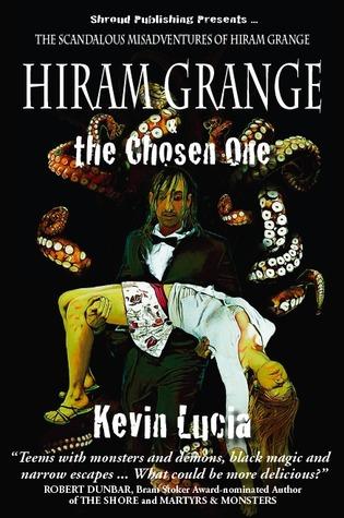 Hiram Grange and the Chosen One (Hiram Grange #4)