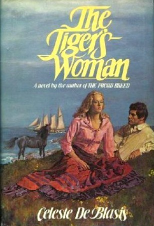 The Tiger's Woman by Celeste De Blasis