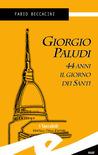 Giorgio Paludi, 44 anni il giorno dei Santi by Fabio Beccacini