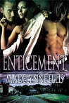 Enticement by Madelynne Ellis