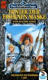 Hinter der eisernen Maske (Das Schwarze Auge, #15 - Die Piraten des Südmeers, #1)