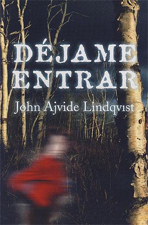 Déjame entrar by John Ajvide Lindqvist