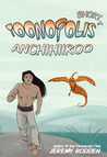 Anchihiiroo - Origin of an Antihero by Jeremy Rodden