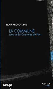 La Commune (suivi de La Commune de Paris)