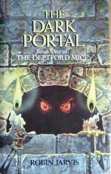 The Dark Portal(The Deptford Mice 1) - Robin Jarvis