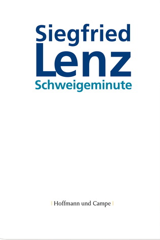 Schweigeminute by Siegfried Lenz