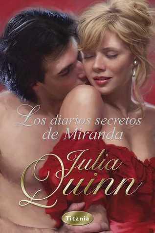 Los diarios secretos de Miranda by Julia Quinn