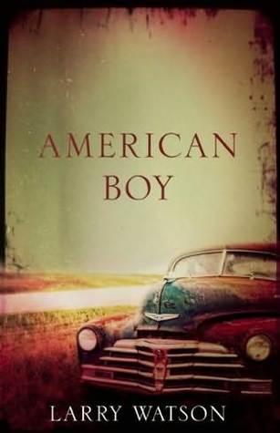 American Boy by Larry Watson