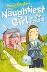 The Naughtiest Girl in the School (The Naughtiest Girl, #1)