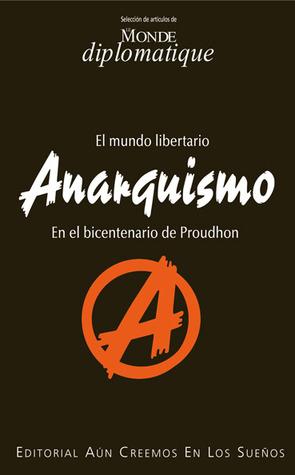 Anarquismo (Monde diplomatique #83)
