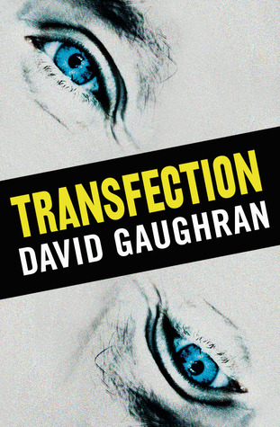Transfection by David Gaughran