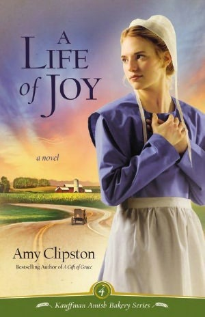 A Life of Joy(Kauffman Amish Bakery 4)