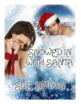 Snowed in With Santa by Sue Lyndon