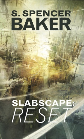 Slabscape: Reset (Slabscape, #1)