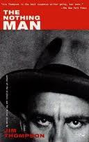 The Nothing Man by Jim Thompson