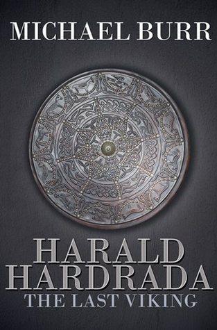 Harald Hardrada by Michael Burr