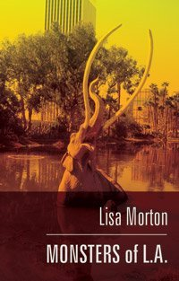 Monsters of L.A. by Lisa Morton