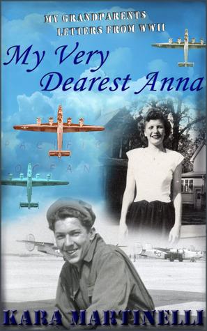 My Very Dearest Anna by Kara Martinelli