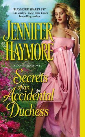 Secrets of an Accidental Duchess by Jennifer Haymore