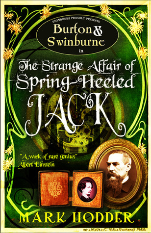 The Strange Affair of Spring Heeled Jack Burton Swinburne